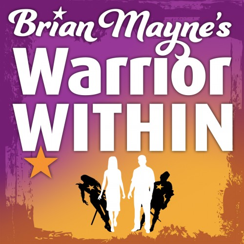 Brian Mayne's Warrior Within