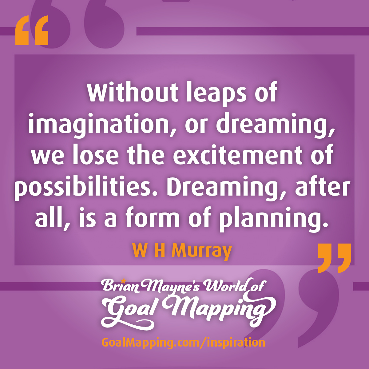 """""""Without leaps of imagination, or dreaming, we lose the excitement of possibilities. Dreaming, after all, is a form of planning."""" Gloria Steinem"""